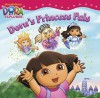 Dora's Princess Pals. - Nickelodeon