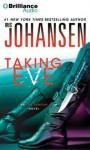 Taking Eve (Eve Duncan Series) - Iris Johansen, Elisabeth Rodgers