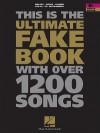 The Ultimate Fake Book: B-Flat Edition - Hal Leonard Publishing Company