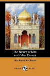 The Nature of Man and Other Essays (Dodo Press) - Abu Hamid al-Ghazali, Syed Nawab Ali