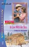 In Love With Her Boss (Montana Mavericks) - Christie Ridgway