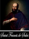 Introduction to the Devout Life (With Active Table of Contents) - St. Francis de Sales