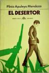 El Desertor - Plinio Apuleyo Mendoza