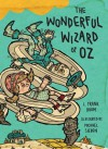 The Wonderful Wizard of Oz: Illustrations by Michael Sieben - L. Frank Baum, Michael Sieben