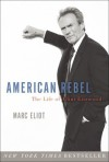 American Rebel: The Life of Clint Eastwood - Marc Eliot