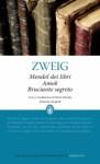 Mendel dei libri - Amok - Bruciante segreto - Stefan Zweig