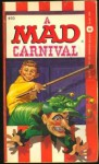 A Mad Carnival - William M. Gaines, MAD Magazine