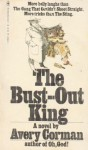 The Bust-Out King - Avery Corman