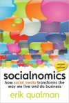 Socialnomics: How Social Media Transforms the Way We Live and Do Business - Erik Qualman