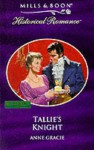 Tallie's Knight - Anne Gracie