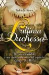 L'ultima duchessa (eNewton Narrativa) (Italian Edition) - Gabrielle Kimm