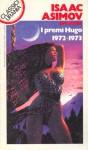 I premi Hugo 1972-1973 - Isaac Asimov, Poul Anderson, Larry Niven, Ursula K. Le Guin, Frederik Pohl, R.A. Lafferty, Roberta Rambelli, Cristina Sculatti, C.M. Kornbluth