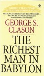 The Richest Man in Babylon - George S. Clason, Grover Gardner