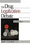The Drug Legalization Debate - James Inciardi
