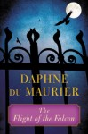 The Flight of the Falcon - Daphne DuMaurier