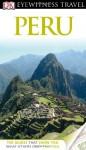 DK Eyewitness Travel Guide: Peru - Nigel Hicks, Demetrio Carrasco, Linda Whitwam