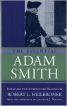 The Essential Adam Smith - Adam Smith, Robert L. Heilbroner, Lawrence J. Malone