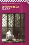 Musica. Un'interpretazione psicoanalitica di un caso di frigidità - Yukio Mishima, Emanuele Ciccarella