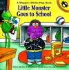 Little Monster Goes to School: A Muppet Lift-the-Flap Book - Alison Inches, Richard Brown