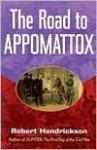 The Road to Appomattox - Robert Hendrickson