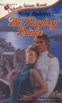 Playboy Prince (Silhouette Intimate Moments, 212) - Nora Roberts