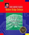 Eddie Kantar Teaches Modern Bridge Defense - Part 1: Opening Leads (Eddie Kantar Teaches Modern Bridge Defense eBook Edition) - Eddie Kantar