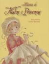 Historias De Hadas Y Princesas (Spanish Edition) - Various, Calouan, Sophie Cottin