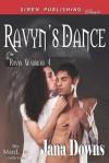 Ravyn's Dance (Ravyn Warriors 4) - Jana Downs