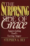 The Surprising Side of Grace - Stephen Bly