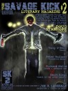 The Savage Kick #2 - Steve Hussy, Joe R. Lansdale, Tony O'Neill, Peter Wollman, Zsolt Alapi, Doug Stanhope, Richard Watts