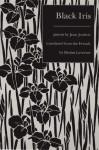 Black Iris - Jean Joubert, Denise Levertov