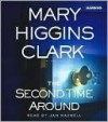 The Second Time Around - Jan Maxwell, Mary Higgins Clark