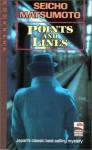 Points and Lines - Seicho Matsumoto, Makiko Yamamoto, Paul C. Blum