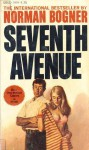 Seventh Avenue - Norman Bogner