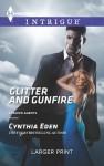 Glitter and Gunfire - Cynthia Eden