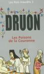 Les Poisons de la couronne (Les rois maudits, #3) - Maurice Druon