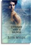 Dinner and a Movie - Beth Wylde