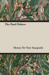 The Pearl Fishers - Henry de Vere Stacpoole