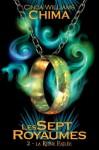 La Reine exilée (Les Sept Royaumes, T2) - Cinda Williams Chima, Emmanuelle Casse-Castric