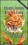 Wild To Wed - Muriel Jensen, Jule McBride