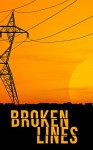 Broken Lines- A Tale Of Survival In A Powerless World - James Hunt