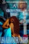 A Celtic Lover's Magic - Lisa Alexander-Griffin