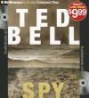 Spy - Ted Bell, John Shea