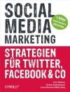 Social Media Marketing: Strategien Fur Facebook, Twitter & Co. - Tamar Weinberg