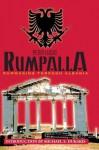 Rumpalla: Rummaging Through Albania - Peter Lucas