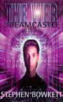 Dreamcastle - Stephen Bowkett