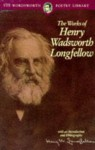 Works of Henry Wadsworth Longfellow - Henry Wadsworth Longfellow, NTC Contemporary Publishing Company