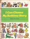 I Can Choose My Bedtime Story - Mary Parsley, Claude Kailer, Rosemary Lowndes
