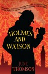 Holmes and Watson (A&B Crime) - June Thomson