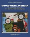 Erfolgreiche Anzeigen: Kriterien Und Beispiele Zur Beurteilung Und Gestaltung - Gundolf Meyer-Hentschel